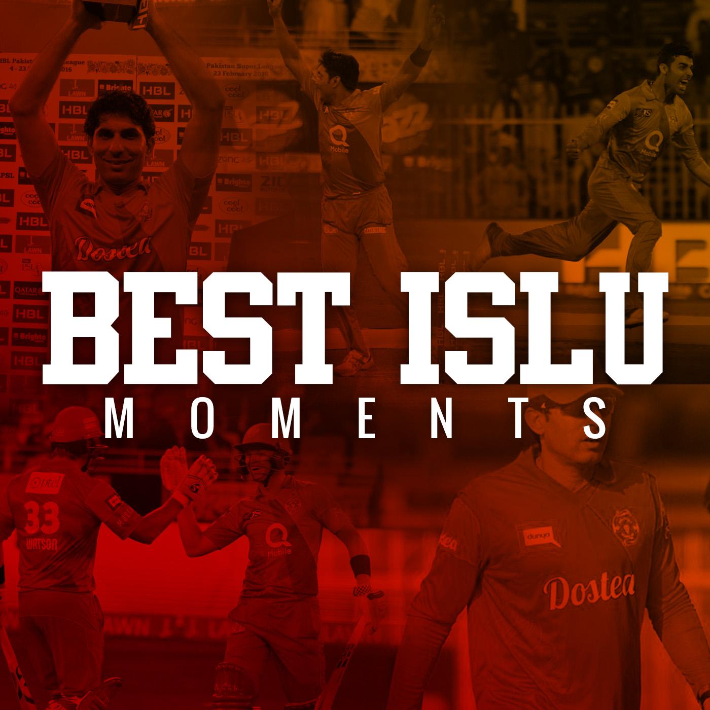 BEST ISLU MOMENTS